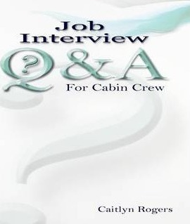 Job Interview Questions and Answers for Cabin Crew : Caitlyn Rogers