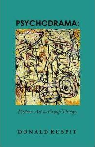 Psychodrama: Modern Art as Group Therapy