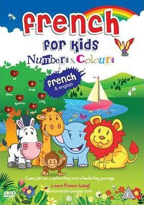 French for Kids Numbers and Colours: Kids Learn Languages - French and English