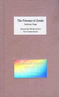 The Prisoner of Zenda - Illustrated by Mireille Fauchon. Four Corners Familiars 7