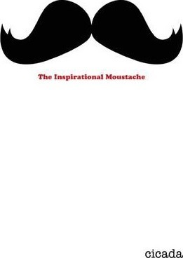 The Inspirational Moustache