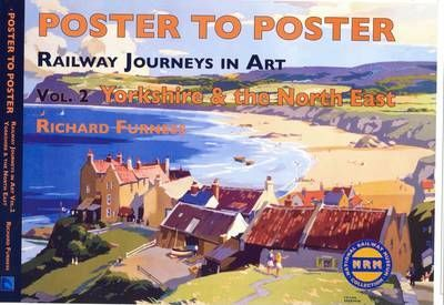 Railway Journeys in Art : Yorkshire and the North East England