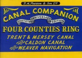 Pearson's Canal Companion - Four Counties Ring : Trent & Mersey Canal and Caldon Canal and Weaver Navigation