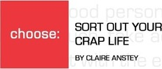 Sort Out Your Crap Life