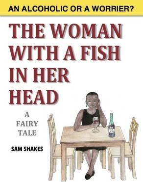 The Woman with a Fish in Her Head
