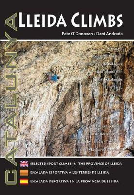 Lleida Climbs  Selected Sport Climbs in the Province of Lleida