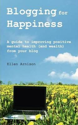 Blogging for Happiness
