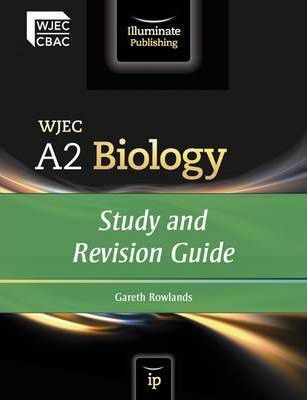 WJEC A2 Biology: Study and Revision Guide