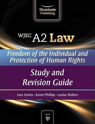 WJEC A2 Law - Freedom of the Individual and Protection of Human Rights