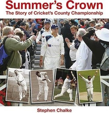 Summer's Crown : The Story of Cricket's County Championship