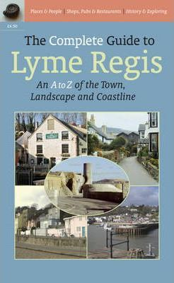 The Complete Guide to Lyme Regis