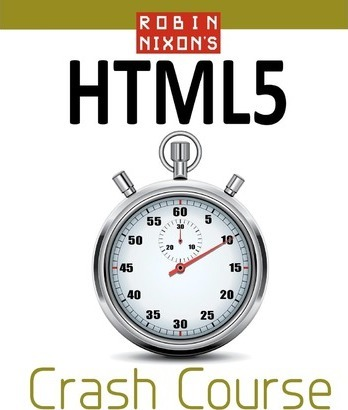 Robin Nixon's Html5 Crash Course