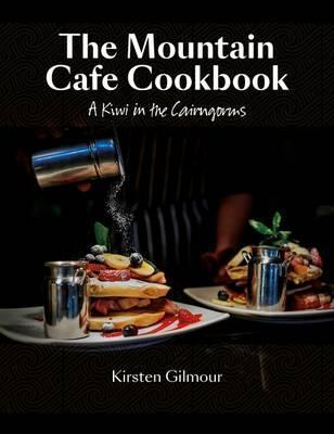 The Mountain Cafe Cookbook