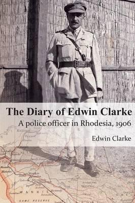 The Diary of Edwin Clarke
