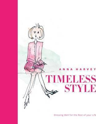 Timeless Style : Dressing well for the rest of your life