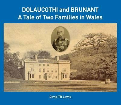 Dolaucothi and Brunant: A Tale of Two Families in Wales 2016