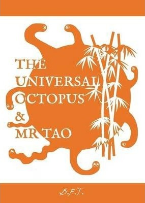 The Universal Octopus & Mr Tao