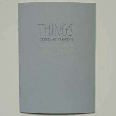 Nigel Peake - Things. Objects and Fragments