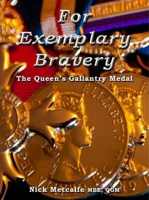 For Exemplary Bravery - The Queen's Gallantry Medal