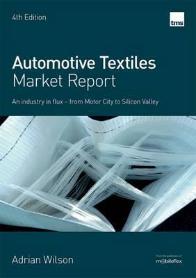 Automotive Textiles: From Motor City to Silicon Valley