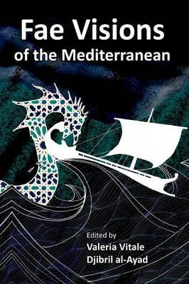 Fae Visions of the Mediterranean