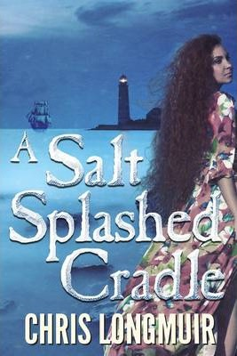 A Salt Splashed Cradle