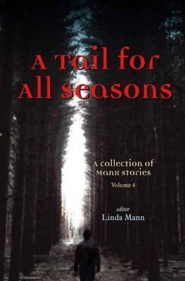 A Tail for All Seasons: Volume 4
