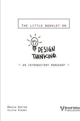 Design Thinking: An Introductory Workshop