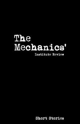 The Mechanics' Institute Review 2017: 14