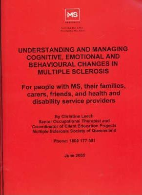 Understanding and Managing Cognitive Emotional and Behavioural Changes in Multiple Sclerosis