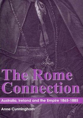 The Rome Connection  Australia, Ireland and the Empire