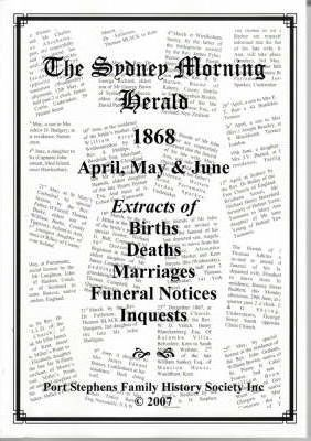 The Sydney Morning Herald 1868, April, May and June : Port