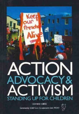 Action, Advocacy and Activism