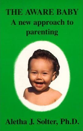 The Aware Baby: a New Approach to Parenting
