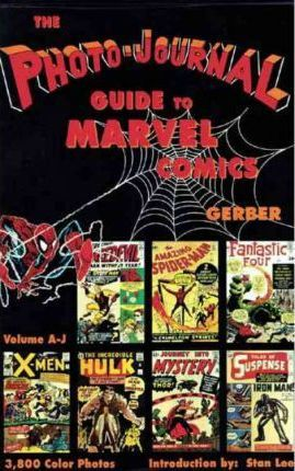 The Photo-Journal Guide to Marvel Comics: A-J v. 3