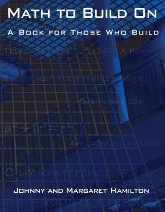 Math to Build On  A Book for Those Who Build