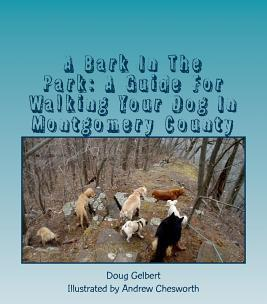 A Bark in the Park: A Guide for Walking Your Dog in Montgomery County