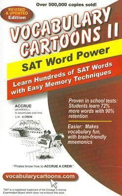 Vocabulary Cartoons II, SAT Word Power : Learn Hundreds of SAT Words with Easy Memory Techniques