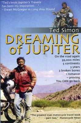 Dreaming of Jupiter : In Search of the World--Thirty Years on