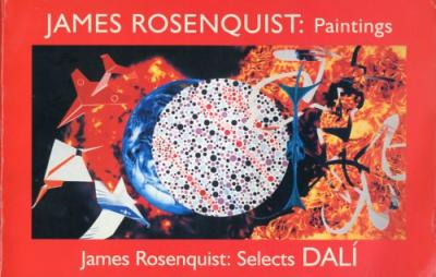 James Rosenquist. Paintings. Selects Dalì.