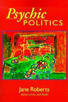 Psychic Politics  An Aspect Psychology Book