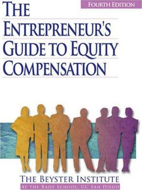 The Entrepreneur's Guide to Equity Compensation