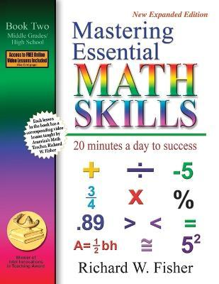 Mastering Essential Math Skills: 20 Minutes a Day to Success; Book Two, Middle Grades/High School