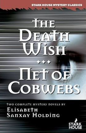 The Death Wish/Net of Cobwebs Cover Image