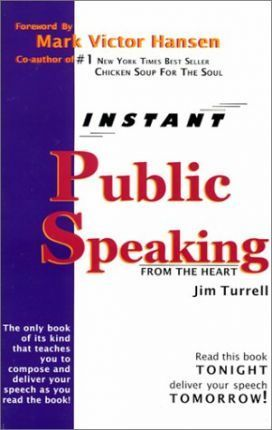 Instant Public Speaking from the Heart