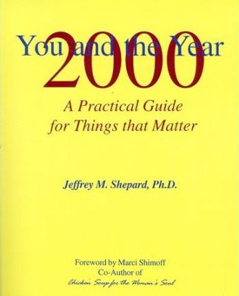 You and the Year 2000 : Jeffrey M Shepard : 9780966808407