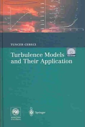 Turbulence Models and Their Application: Efficient Numerical Methods With Computer Programs