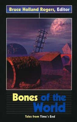 Bones of the World Cover Image
