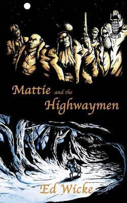 Mattie and the Highwaymen Cover Image