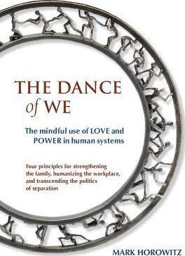 The Dance of We
